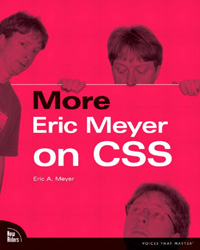 More Eric Meryer on CSS